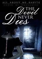 Book Cover - The Devil Never Dies by OmegaMine