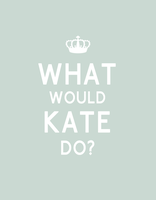 What Would Kate Do? by Matthews255