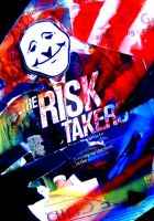 Risk Taker by SeedofSmiley