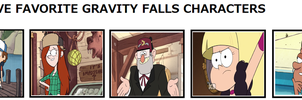 top 5 favorite Gravity Falls Characters by Dragonprince18