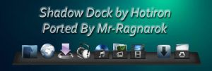Shadow Dock For XWD 2.0.2. by Mr-Ragnarok