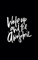 wake up and be awesome iPhone by cocorie