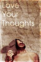 love your thoughts by wes209