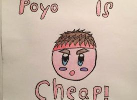Poyo Is Cheap!  by ColeandLarry56