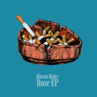 kieran blake-the rose ep by captainrosteck