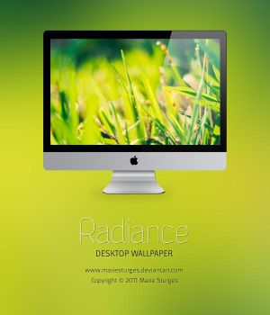 Radiance for Desktop by mariesturges