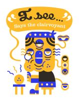 The clairvoyant by Exhibit-E