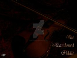 The Abandoned Fiddle by Ark-of-Menphis