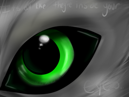 Its all like they're inside your eyes by Corrupt-Heartbreak