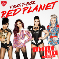 Little Mix -Red Planet (Feat: T-Boz) Album by LadyWitwicky