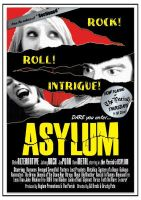 Asylum Posters '07 - 1 by steeyre