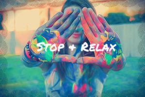 STOP + RELAX by KHAqua
