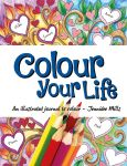 Colour Your Life by astraldreamer