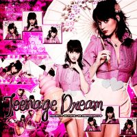 Living A Teenage Dream by Paopoisonivy