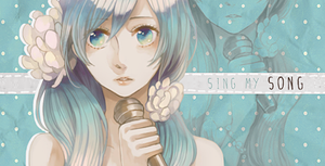 Sing my song by dolladollita