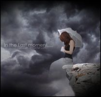In the Last Moment... by Alexia88