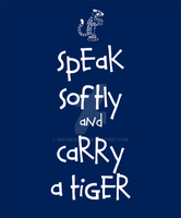 Speak Softly and Carry a Tiger by MacNeacail