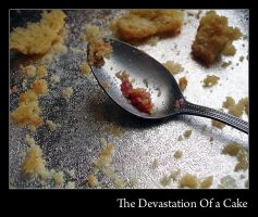 The Devastation Of a Cake by AngelicRuin