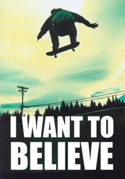 I Want To Believe by SteevCreeper