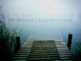 dreams i keep from you by myxchemicalxkiss