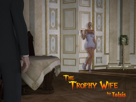 The Trophy Wife - Part 1 by Telsis