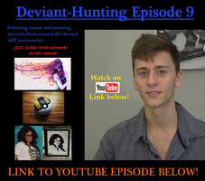 DEVIANT.ART YOUTUBE SERIES: DeviantHunting Ep.9 by ImportAutumn