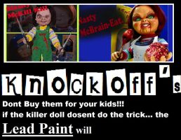 chucky's Knockoff's by sixteen6stars