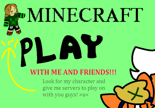 Come Play Minecraft With Us! by Roflmo-Fox