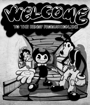 Welcome to the Bendy Production.ink by theWeakFreak