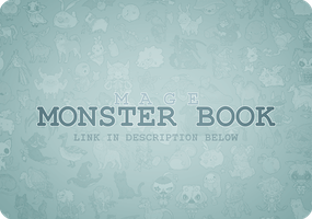 MAGE: Monster Book (HAPPY 2ND ANNIVERSARY!) by creamboys