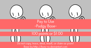 Pay To Use Base {Pudgy} 100pt or $1 by Koru-ru
