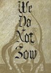 House Greyjoy: We Do Not Sow (alternate) by VonMonkey