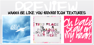 #1 Wanna Be Like You {icontextures} by iheart-sj