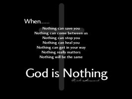 God is Nothing by therickhoward