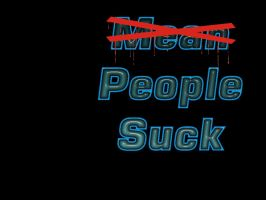 People Suck by Mr-Taboo
