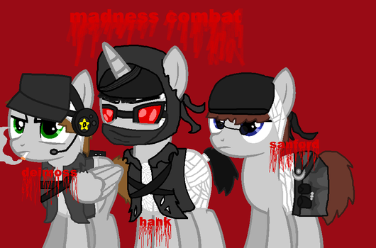 Mlp crossover with madness combat The Protagonists by elementals12