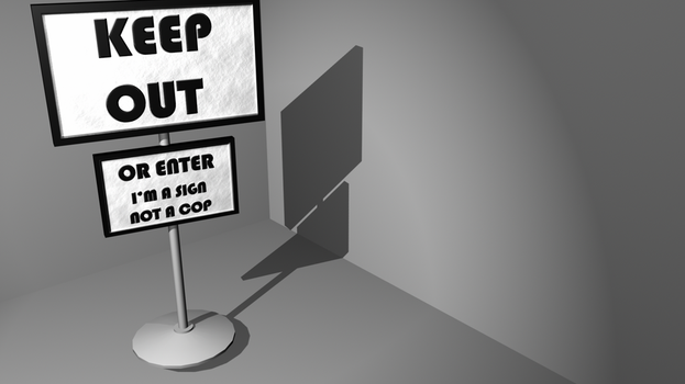 Keep Out Sign by Splicer02