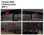 Fantasy Mall- Clothing store- WIP 2 by mdbruffy