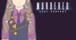 Minx Murdered: Soul Suspect Titlecard by MarchBunny