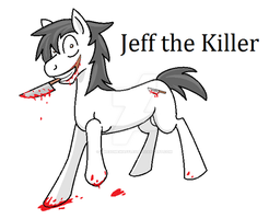 Jeff the killer pony by AwesomeWaffle11