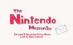 The Nintendo Messenger Link In Desciption by GSVProductions