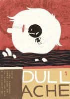 Dull Ache 1. by MumblingIdiot