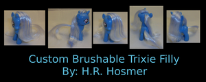 Custom Brushable Trixie Filly by Gryphyn-Bloodheart