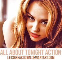 All About Tonight Action by LetsBreakDown