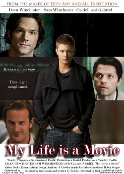 Fic Poster: My Life is a Movie by Tenoko1