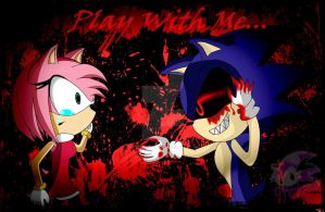 Sonic.exe and Amy *play with me* by NicteJeffMephiles