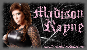 .:Madison Rayne Banner:. by Neurotic-Idealist
