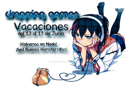 Cartel Vacaciones Canal YT : Dropping Games by LittleHamsterGirl