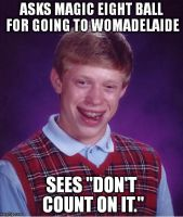 Bad Luck Brian - Womadelaide by ryanthescooterguy