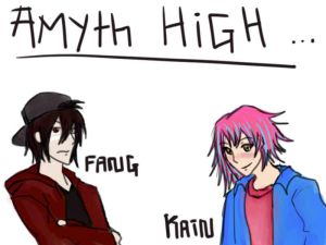 Amyth High - Fang and Kain